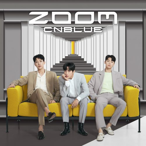 CNBLUE / ZOOM